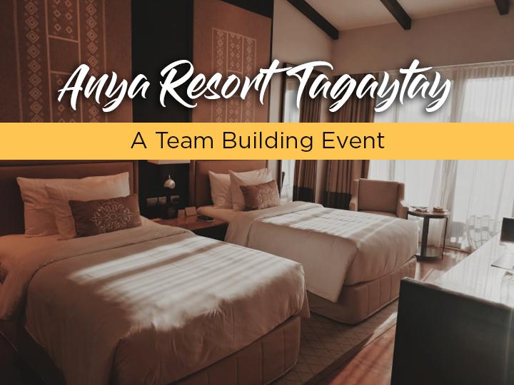 Team Building in Anya ResortTagaytay