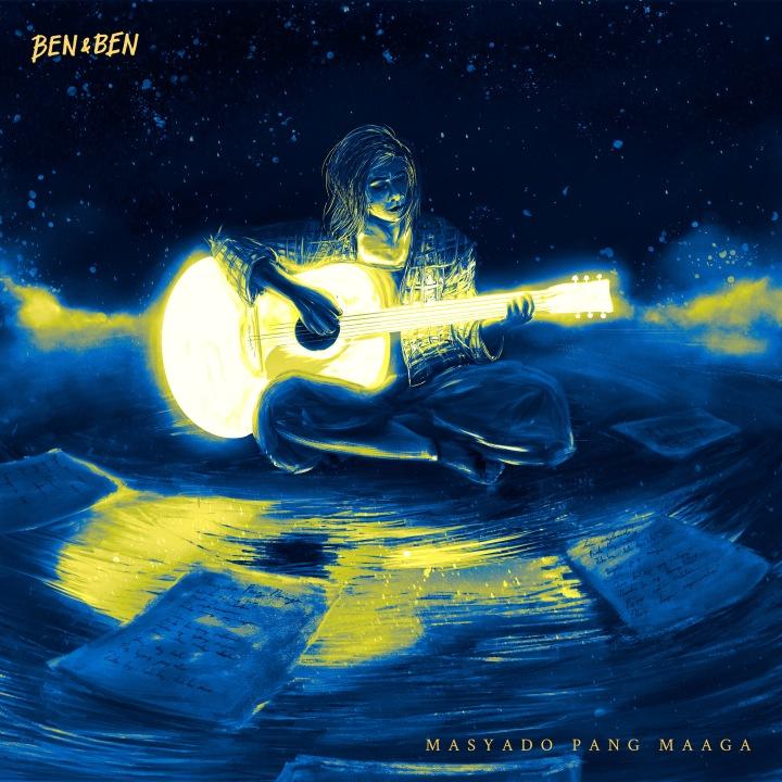 "New Song: Ben&Ben ""Masyado pangMaaga"""
